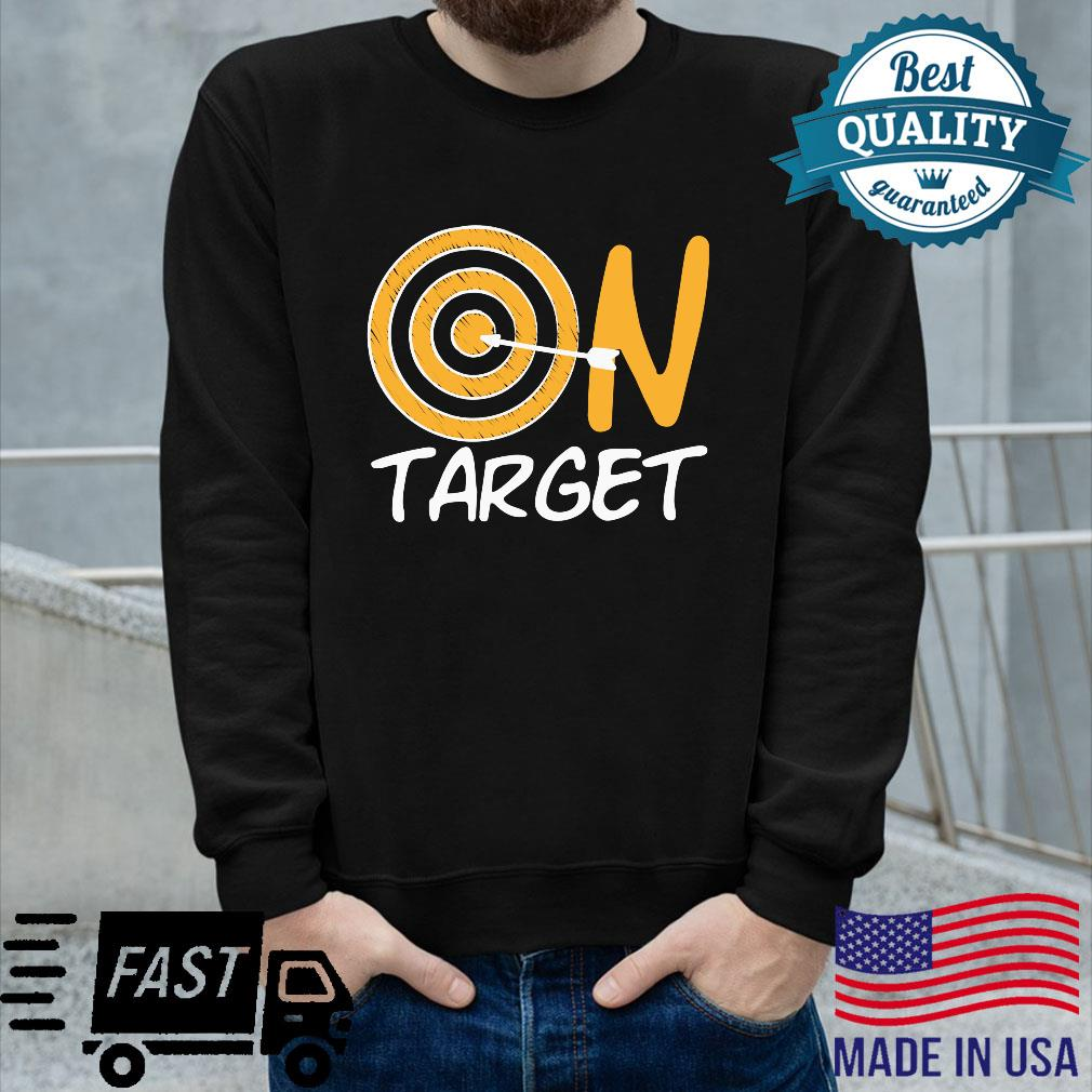 Cool On Target Archery Archers Hunting Hunters Shirt long sleeved