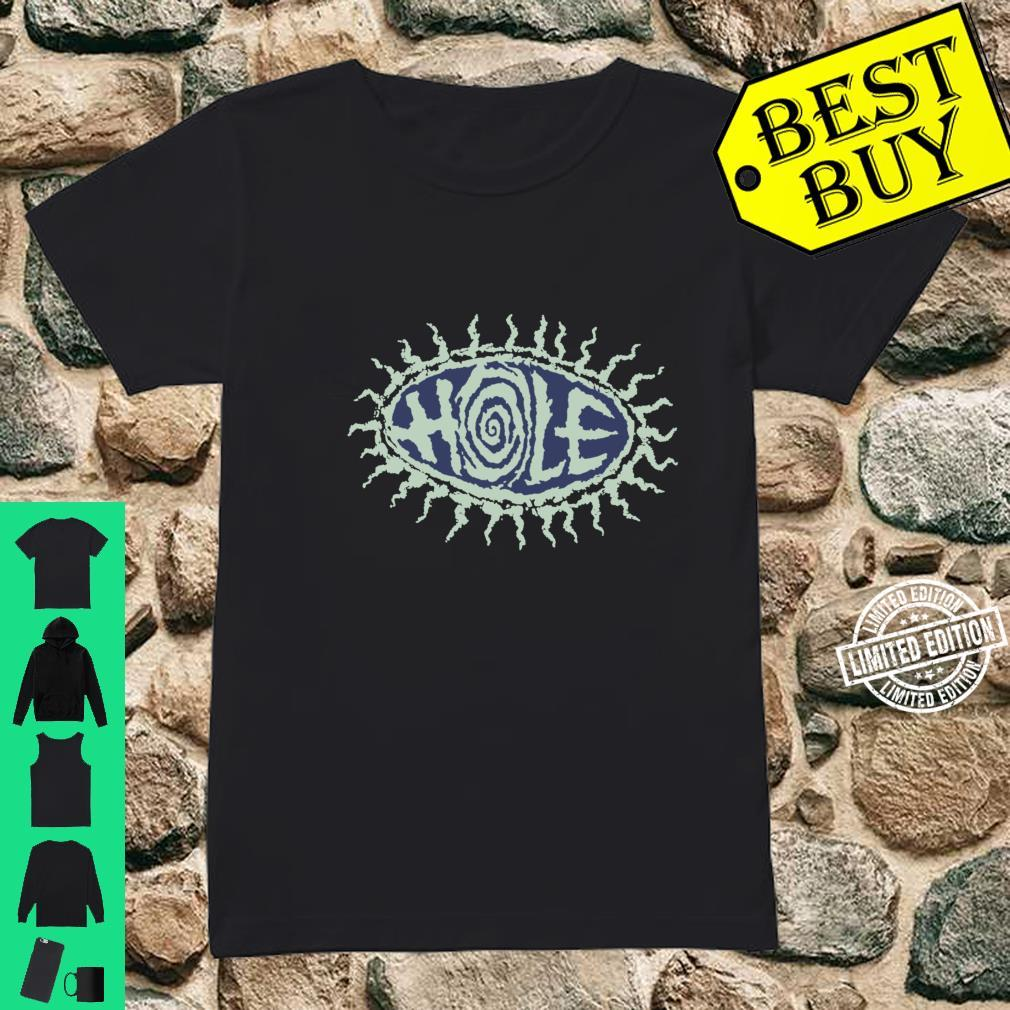 Hole Eye Ball And Pretty On The Inside Shirt ladies tee