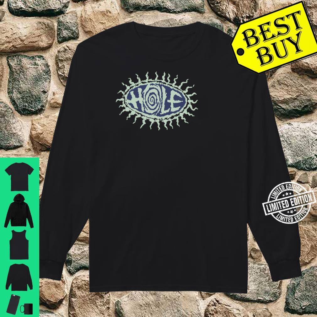 Hole Eye Ball And Pretty On The Inside Shirt long sleeved