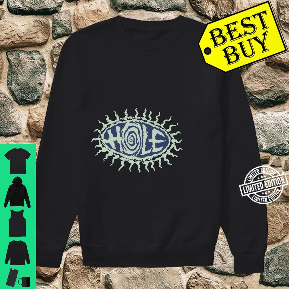Hole Eye Ball And Pretty On The Inside Shirt sweater