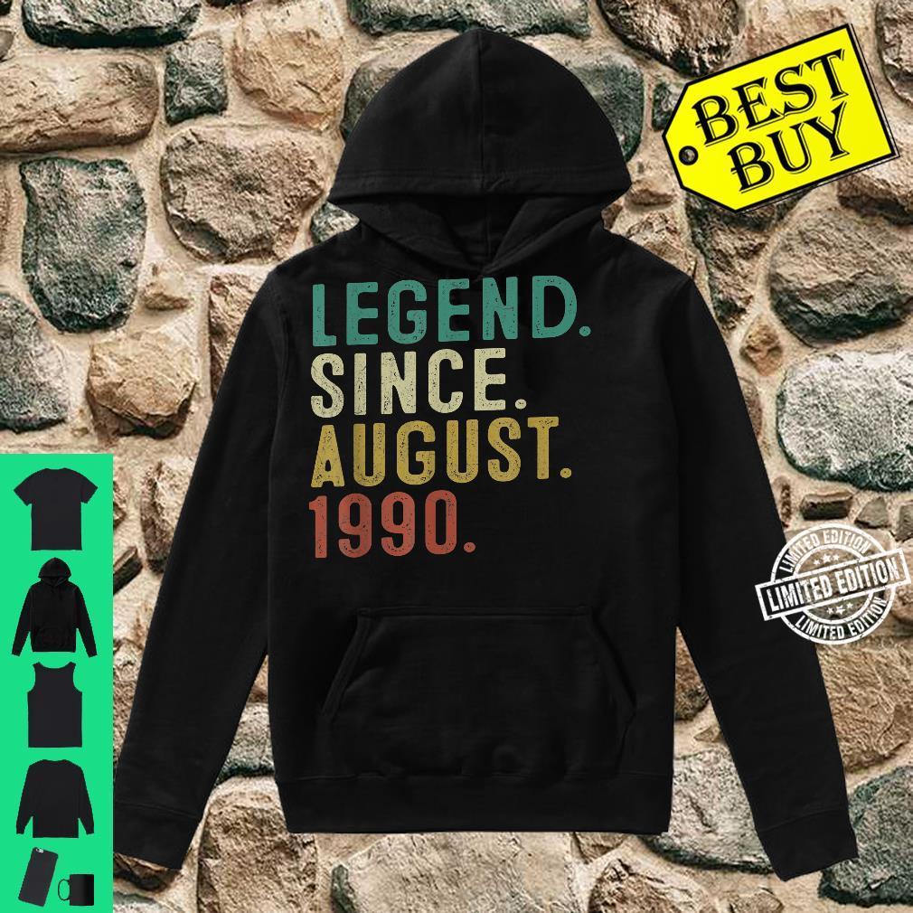 Legend Since August 1990 31st Birthday 31 Years Old Shirt hoodie