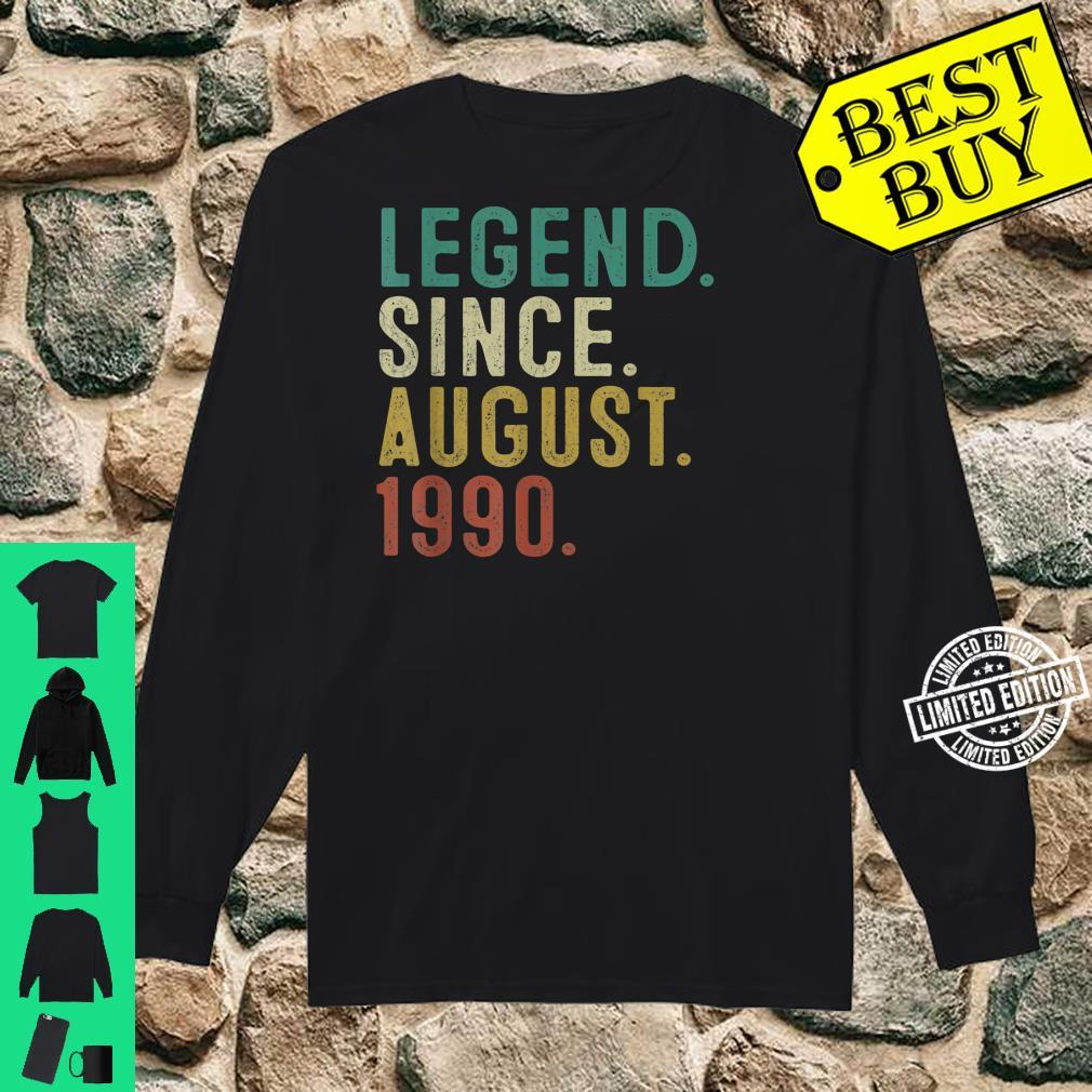 Legend Since August 1990 31st Birthday 31 Years Old Shirt long sleeved
