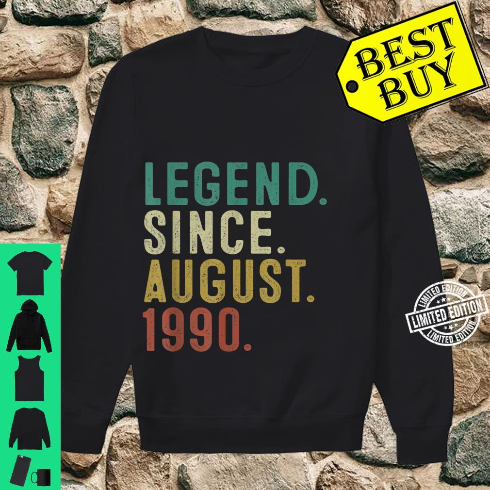 Legend Since August 1990 31st Birthday 31 Years Old Shirt sweater