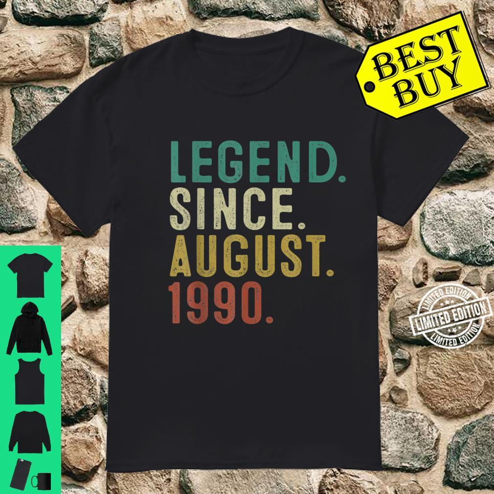 Legend Since August 1990 31st Birthday 31 Years Old Shirt