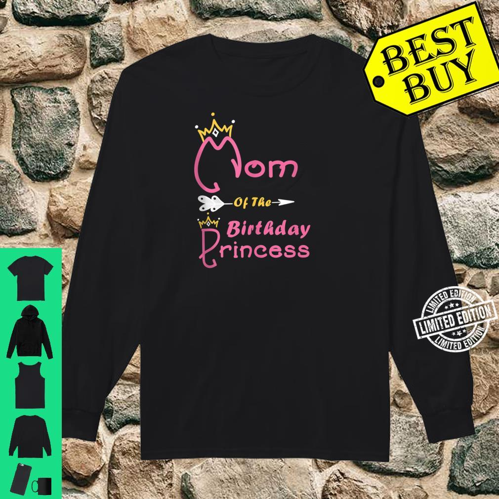 Mom Of The Birthday Princess Girl for Mother Mommy Mama Shirt long sleeved