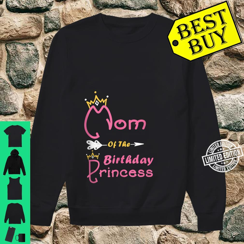 Mom Of The Birthday Princess Girl for Mother Mommy Mama Shirt sweater