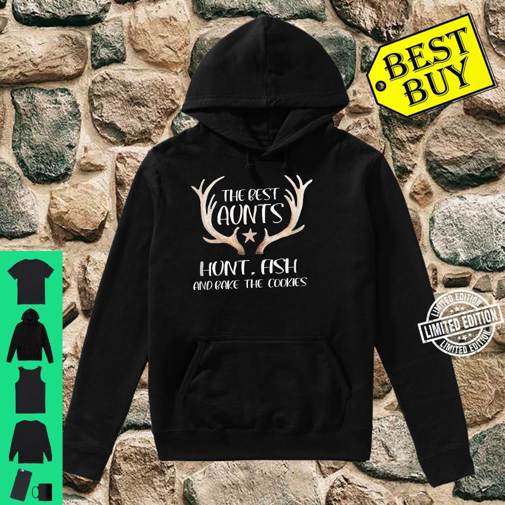 The Best Aunts Hunt Fish and Bake Cookies Shirt hoodie