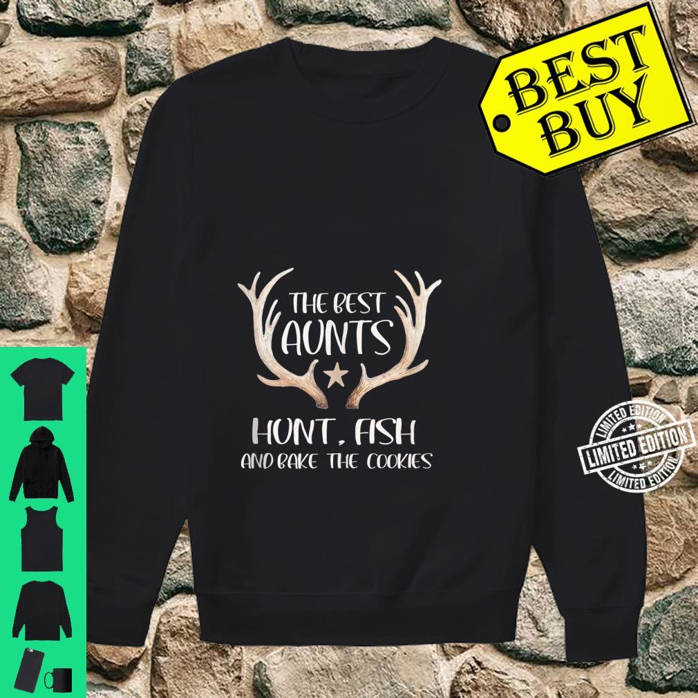 The Best Aunts Hunt Fish and Bake Cookies Shirt sweater