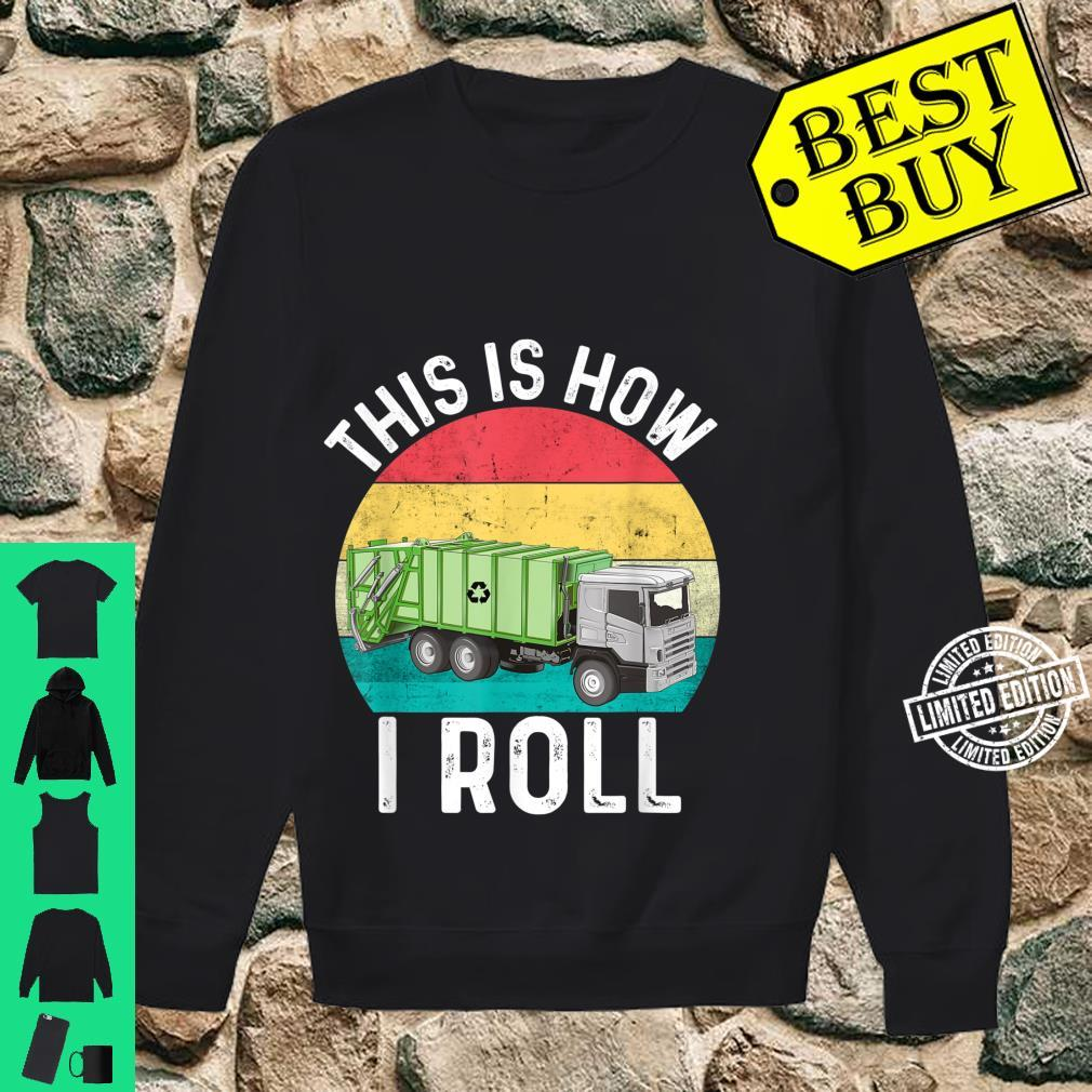 This Is How I Roll Garbage Truck Retro Vintage Shirt sweater