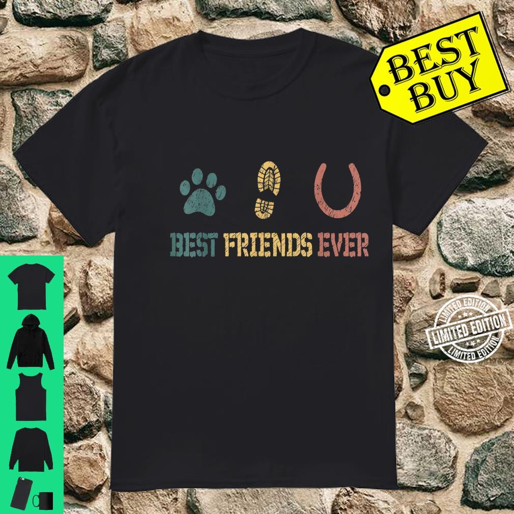 Horse and Dog Best Friends Ever Shirt